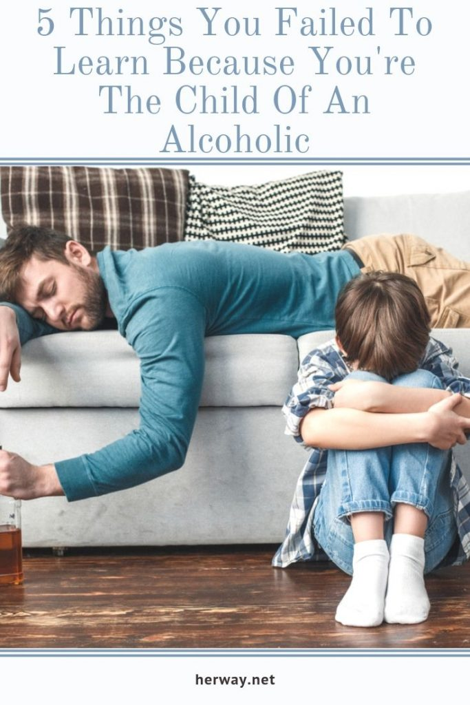 5 Things You Failed To Learn Because You're The Child Of An Alcoholic