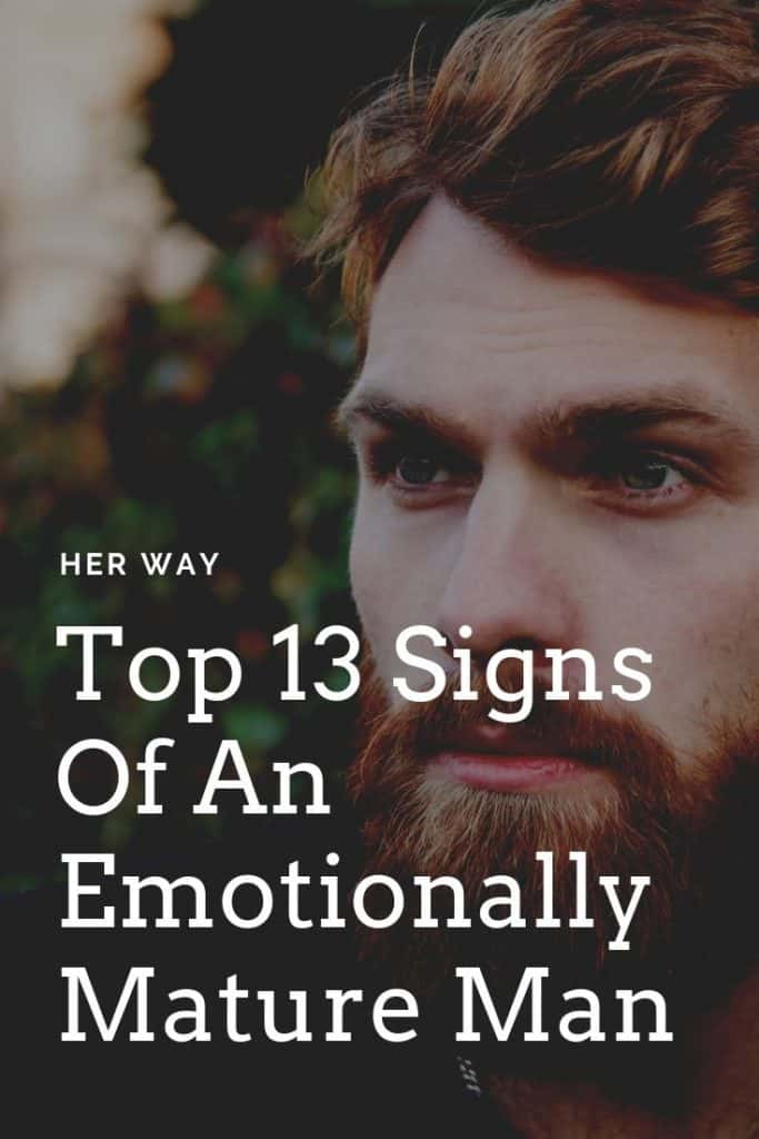 Top 13 Signs Of An Emotionally Mature Man