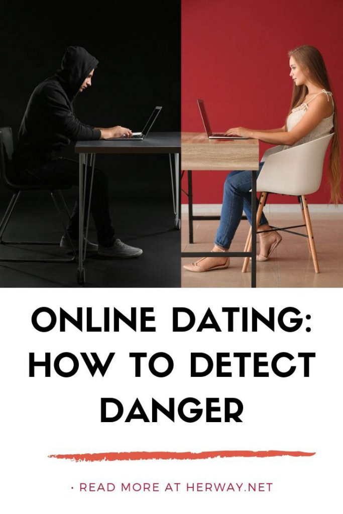Online Dating: How To Detect Danger