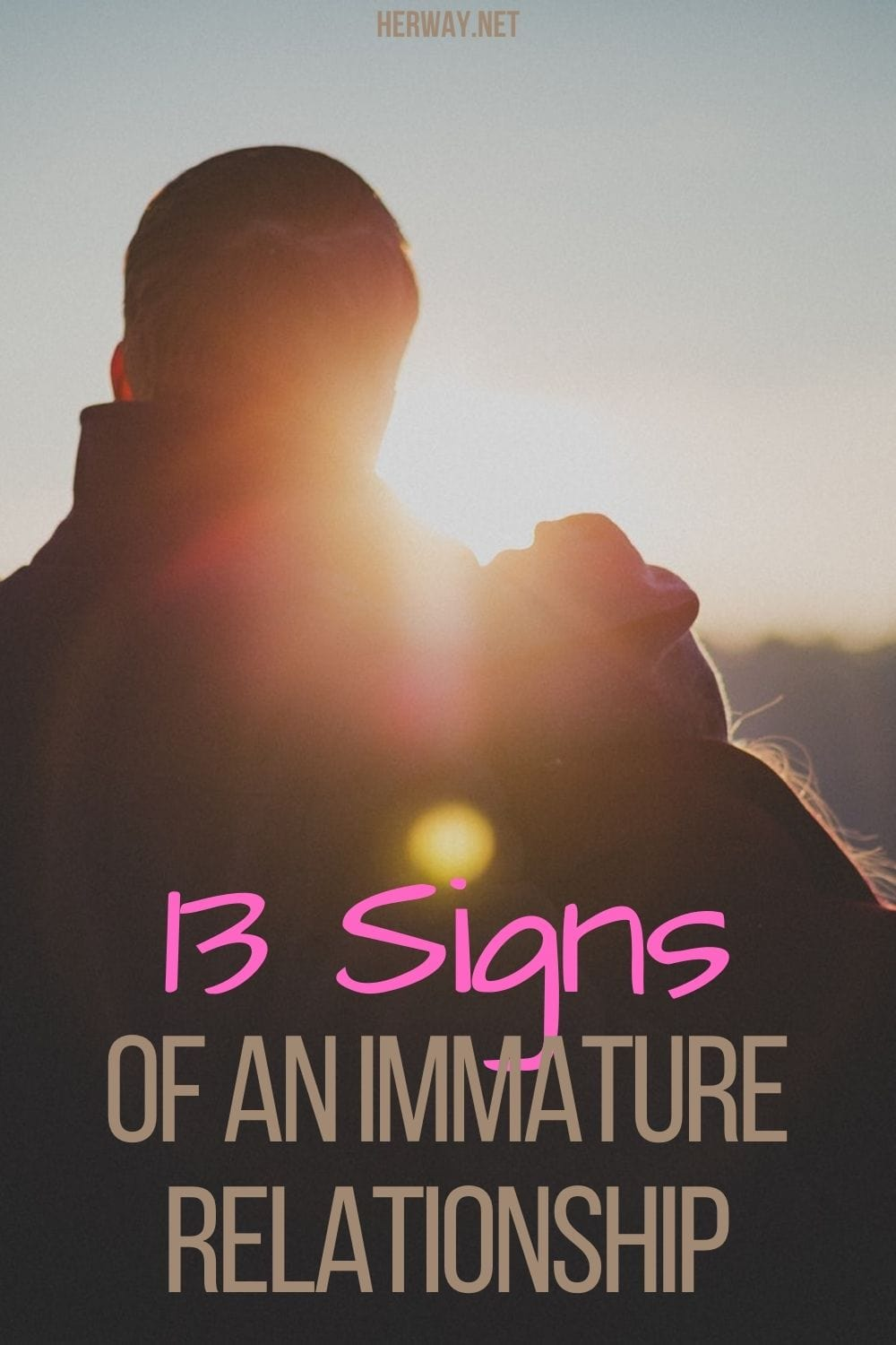 13 Signs Of An Immature Relationship
