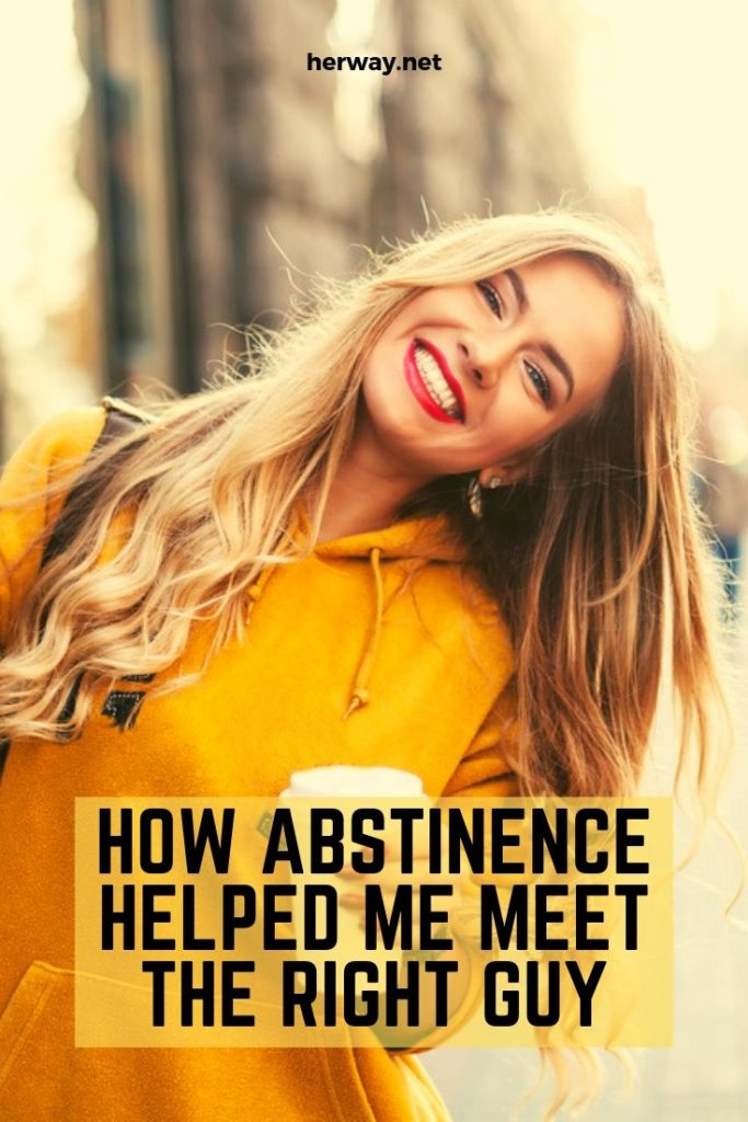 How Abstinence Helped Me Meet The Right Guy