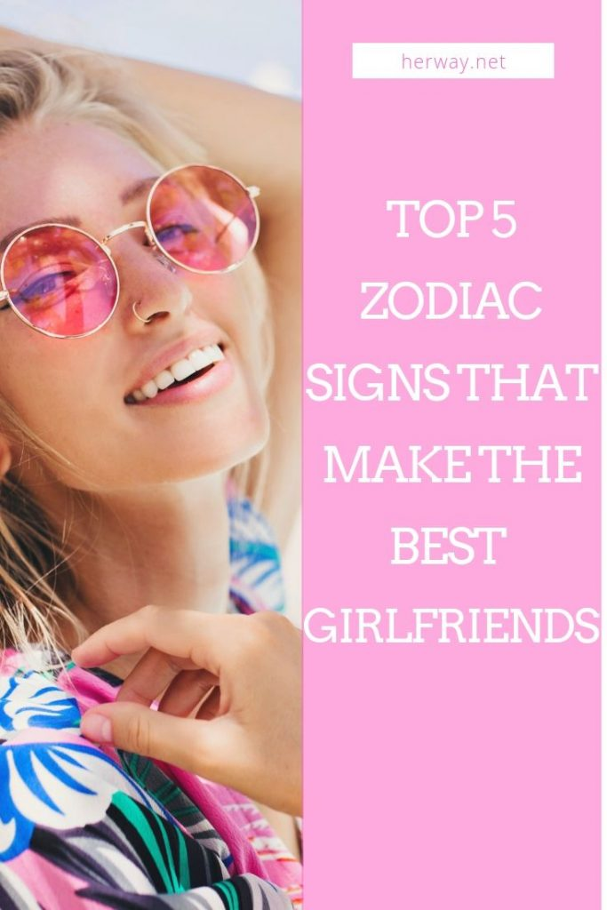 Top 5 Zodiac Signs That Make The Best Girlfriends
