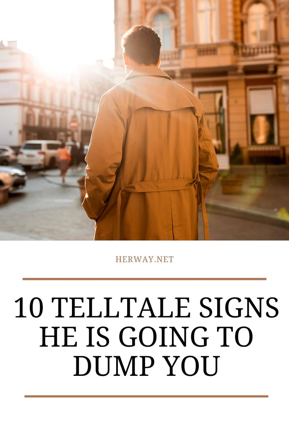 10 Telltale Signs He Is Going To Dump You