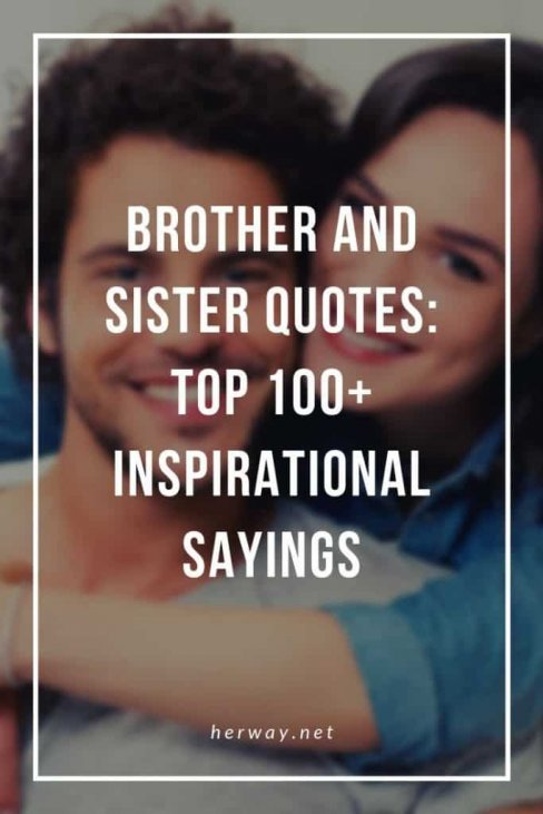 Brother between sister and about love quotes 81 Brother