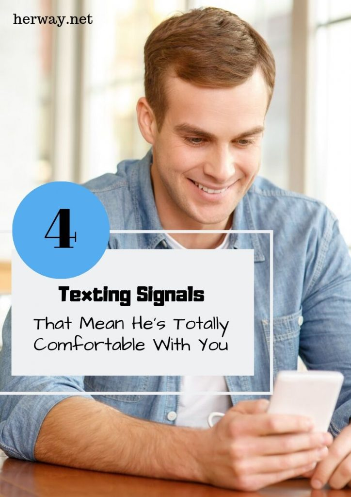 4 Texting Signals That Mean He's Totally Comfortable With You
