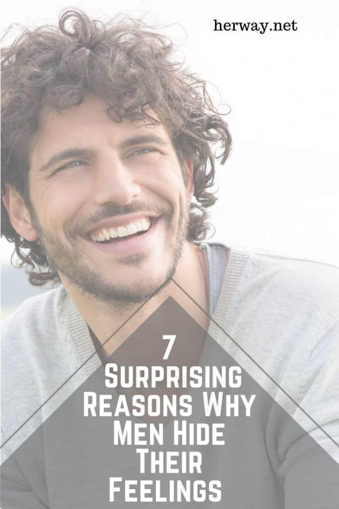 7 Surprising Reasons Why Men Hide Their Feelings