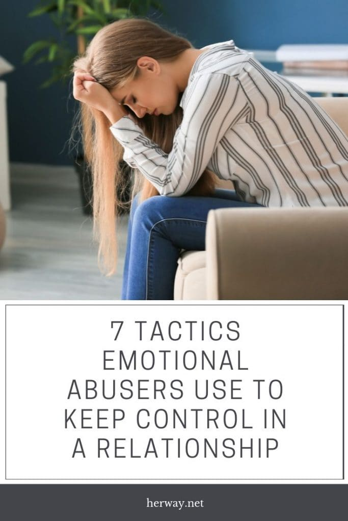 7 Tactics Emotional Abusers Use To Keep Control In A Relationship