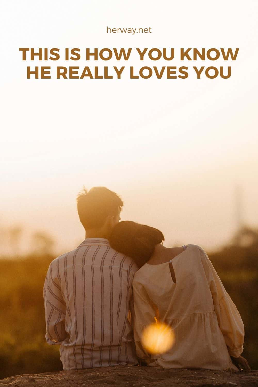 This Is How You Know He Really Loves You