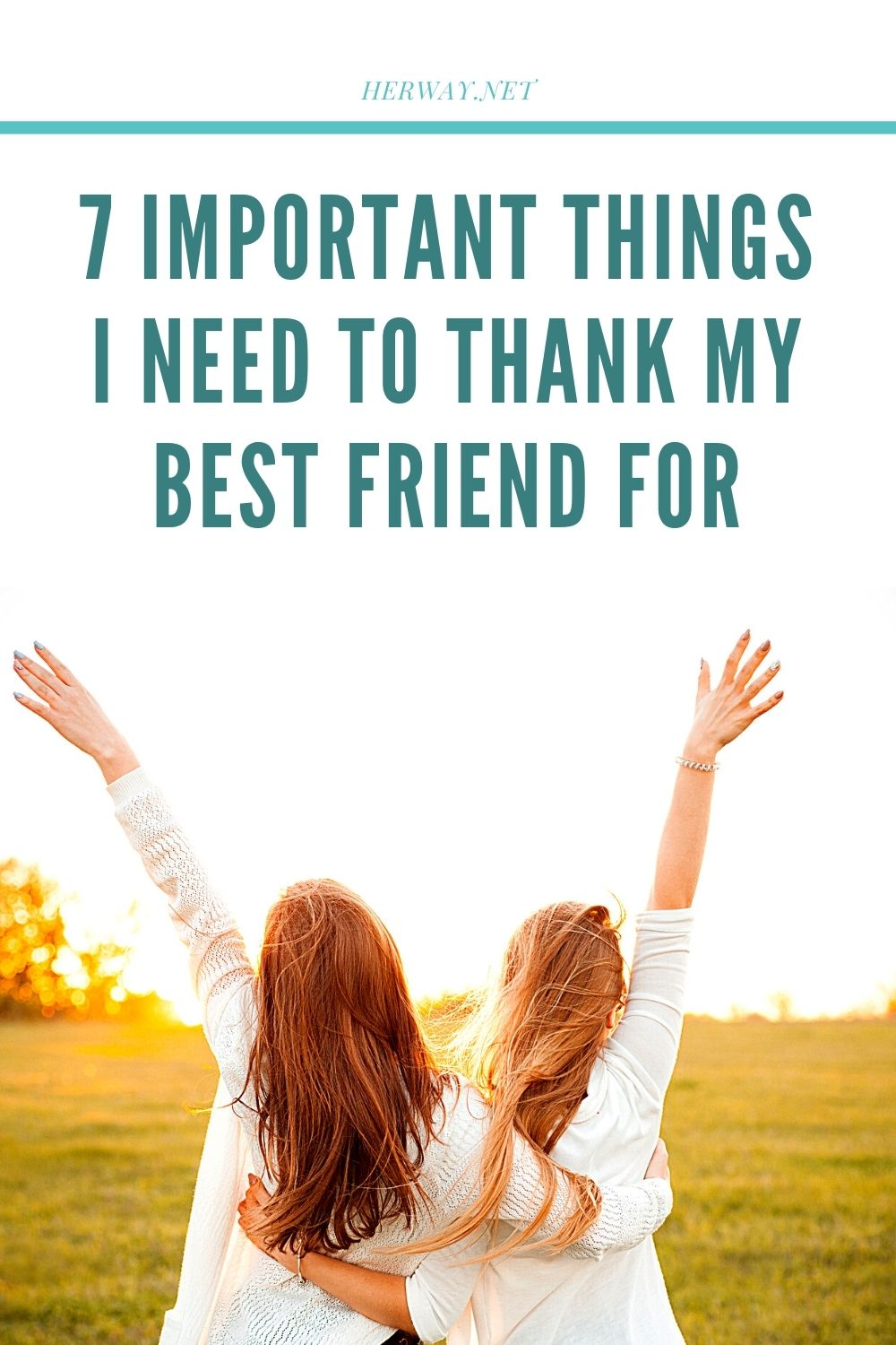 7 Important Things I Need To Thank My Best Friend For