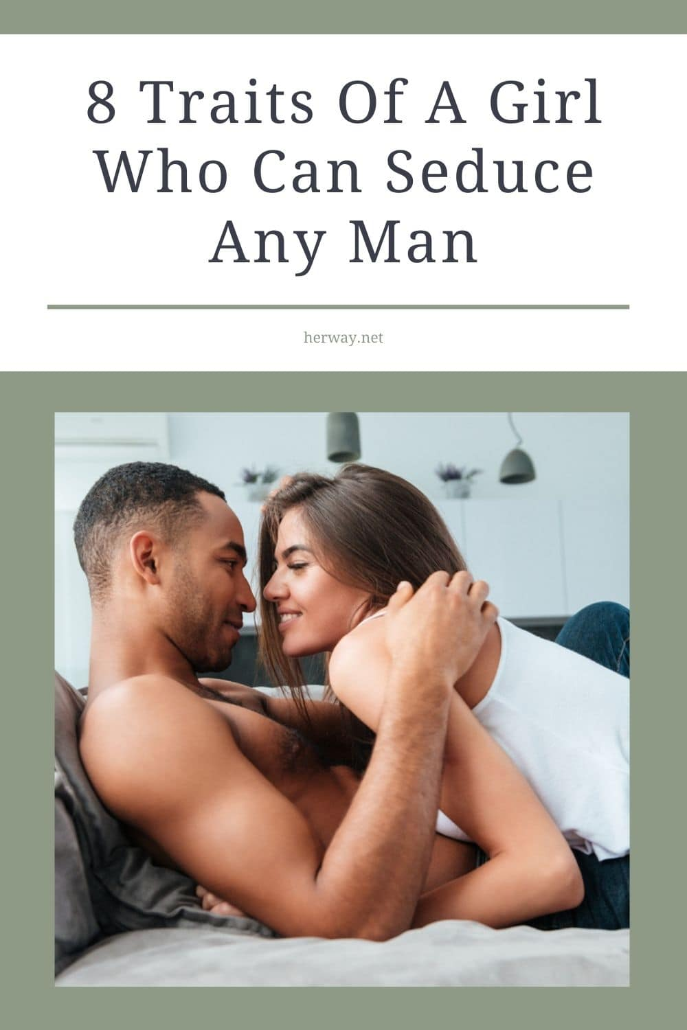 8 Traits Of A Girl Who Can Seduce Any Man