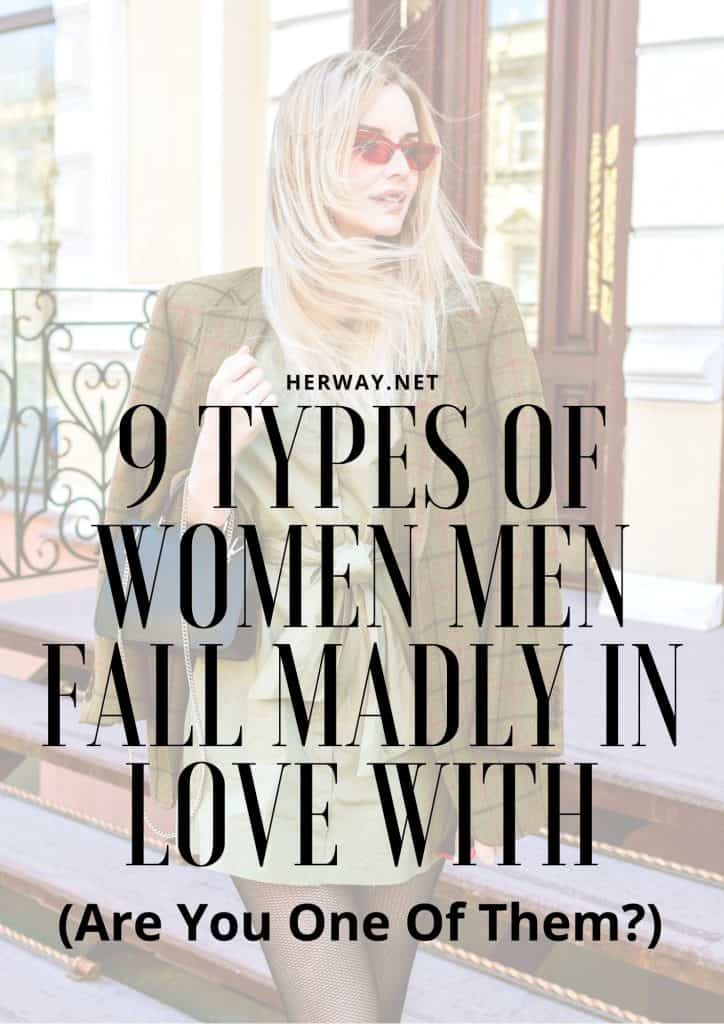 9 Types Of Women Men Fall Madly In Love With (Are You One Of Them)