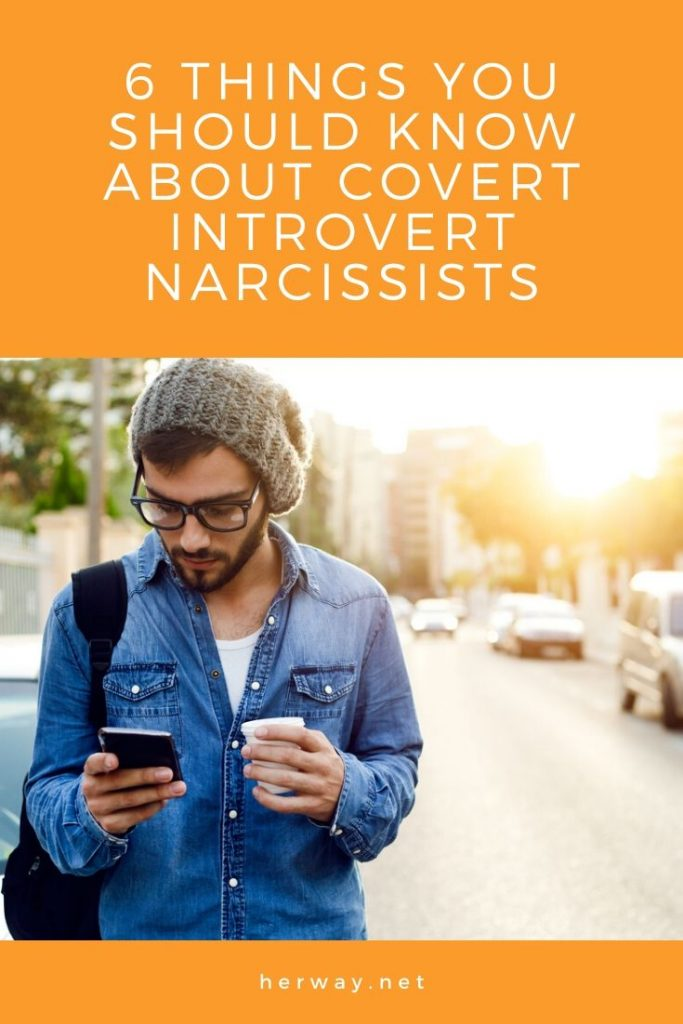 6 Things You Should Know About Covert Introvert Narcissists