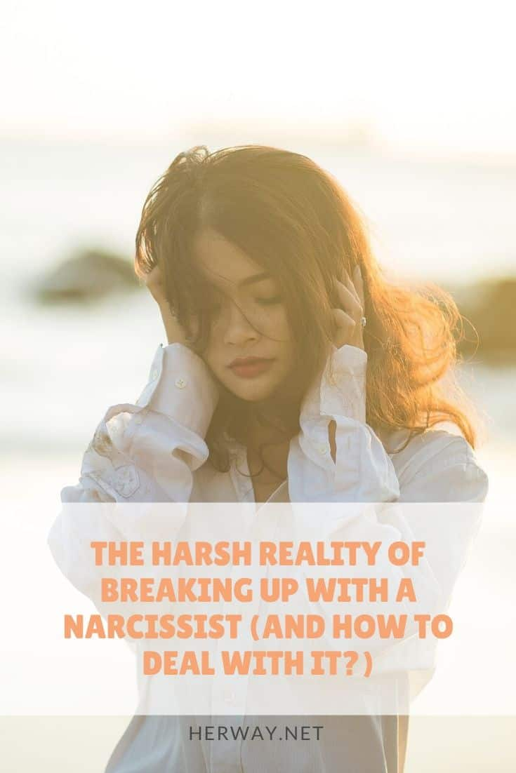 The Harsh Reality Of Breaking Up With A Narcissist (And How To Deal With It)