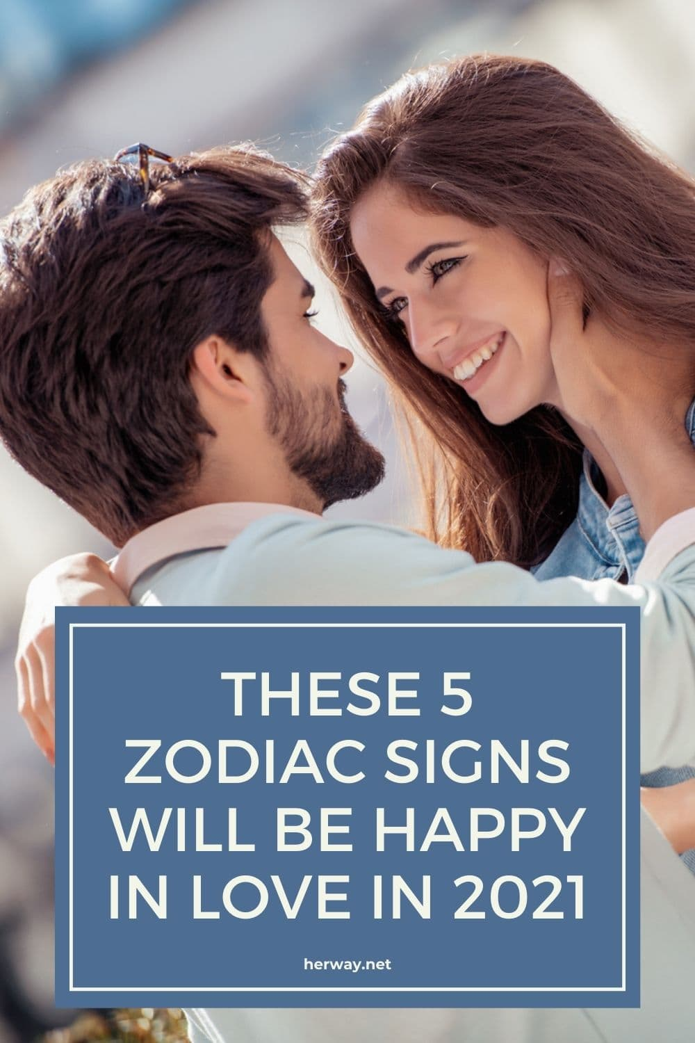 These 5 Zodiac Signs Will Be Happy In Love In 2021