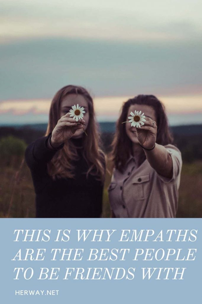 This Is Why Empaths Are The Best People To Be Friends With