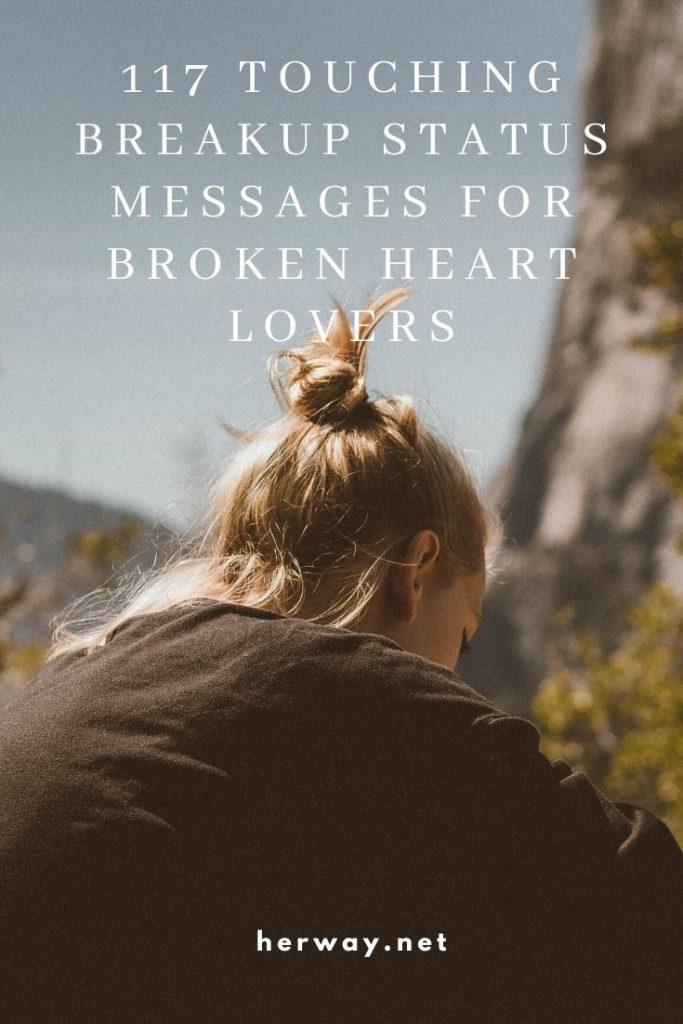 117 Touching Breakup Status Messages For Broken Heart Lovers