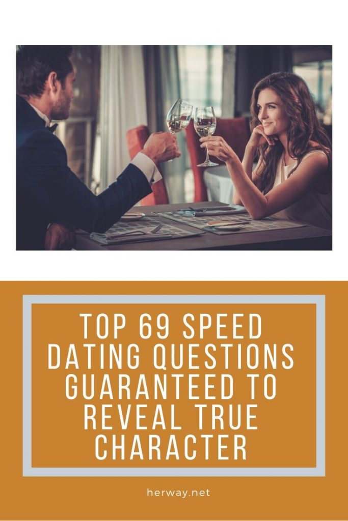 Top 69 Speed Dating Questions Guaranteed To Reveal True Character