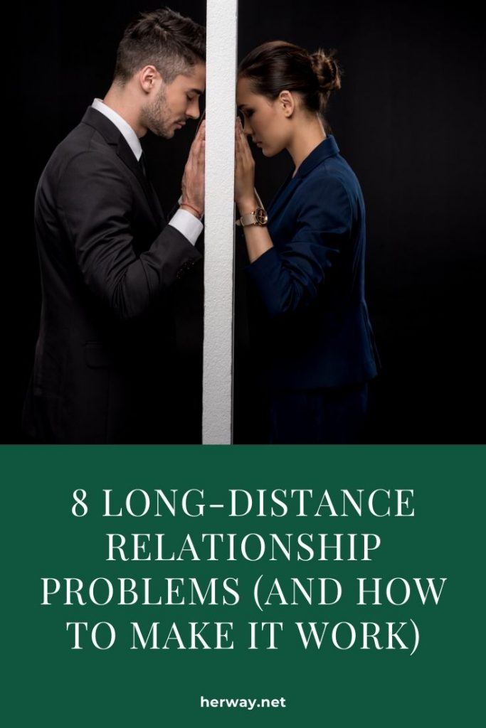 8 Long-Distance Relationship Problems (And How To Make It Work)