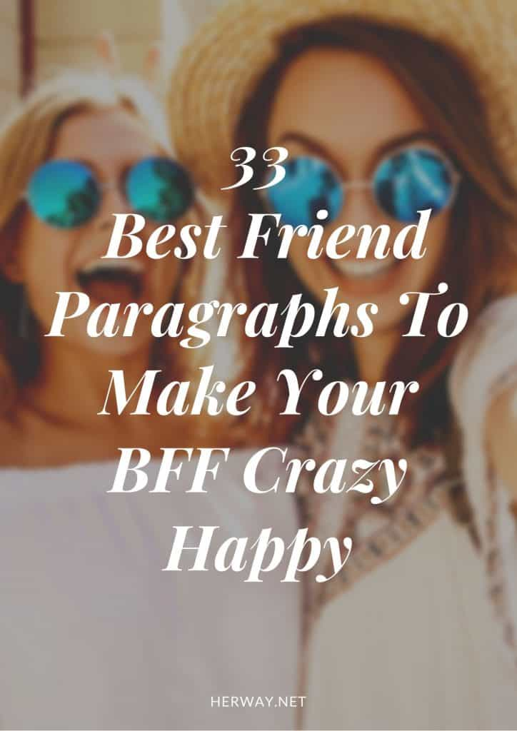 33 Best Friend Paragraphs To Make Your BFF Crazy Happy