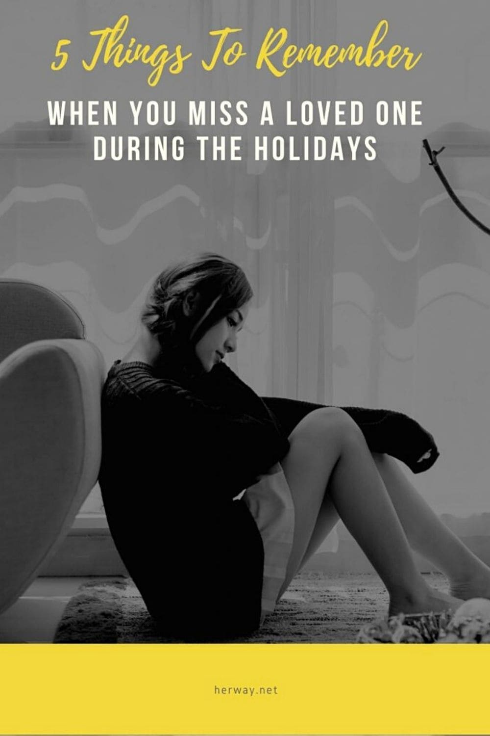 5 Things To Remember When You Miss A Loved One During The Holidays