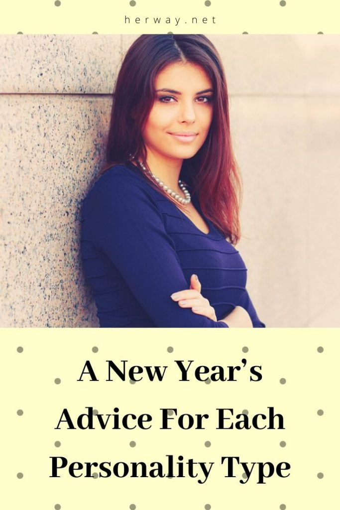 A New Year's Advice For Each Personality Type
