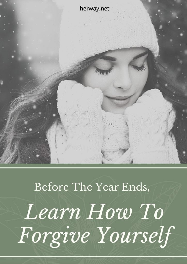 Before The Year Ends, Learn How To Forgive Yourself