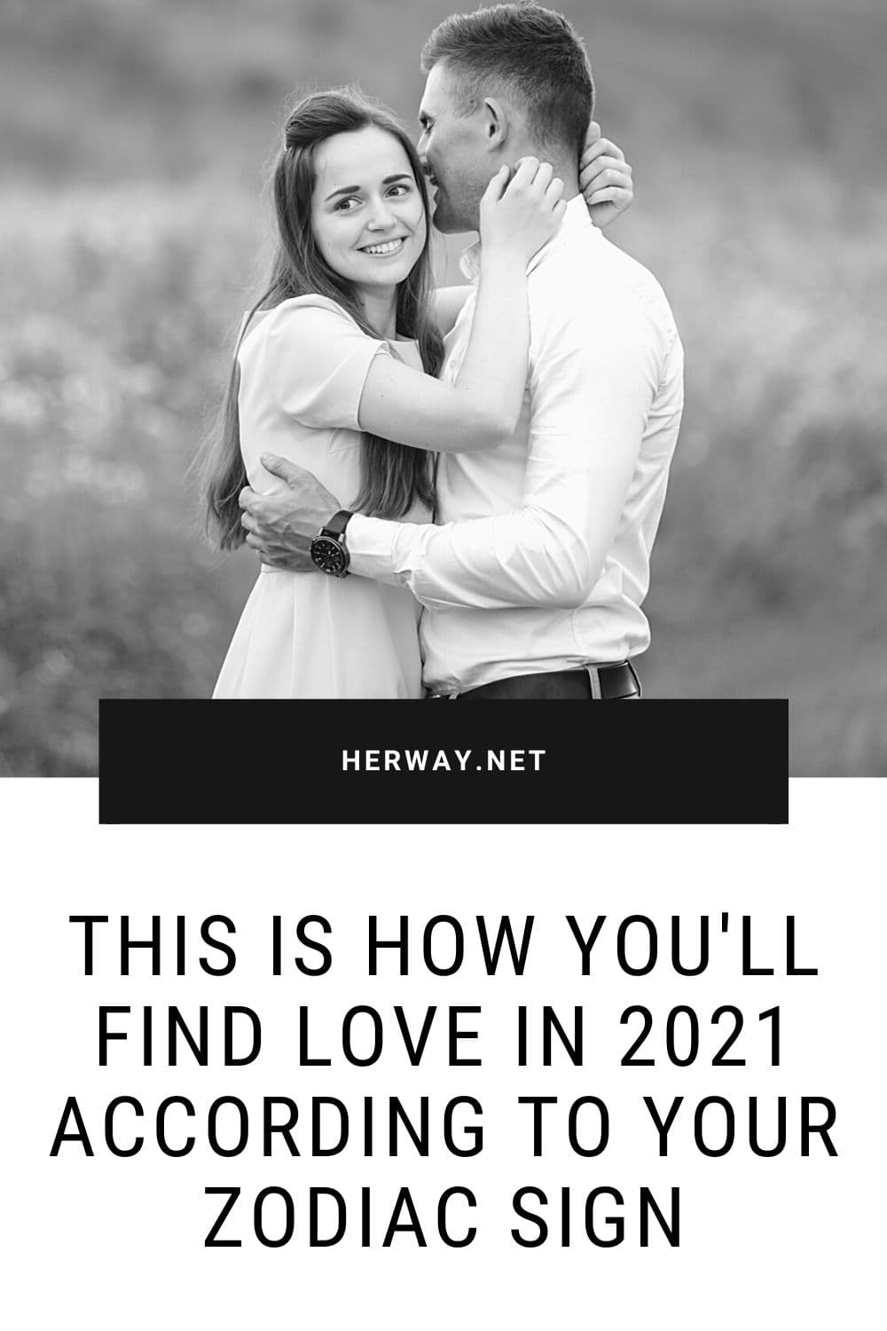 This Is How You'll Find Love In 2021 According To Your Zodiac Sign