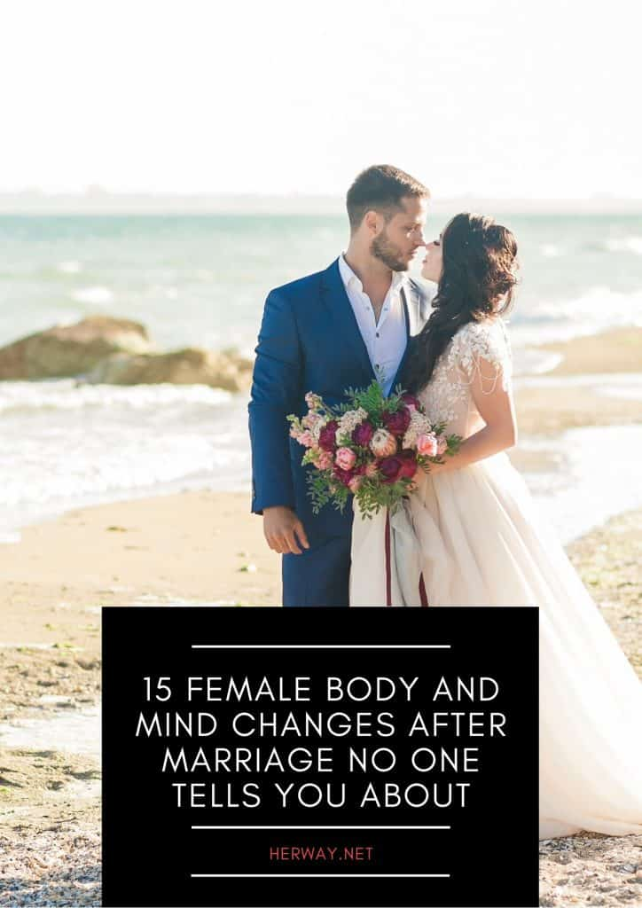 15 Female Body And Mind Changes After Marriage No One Tells You About