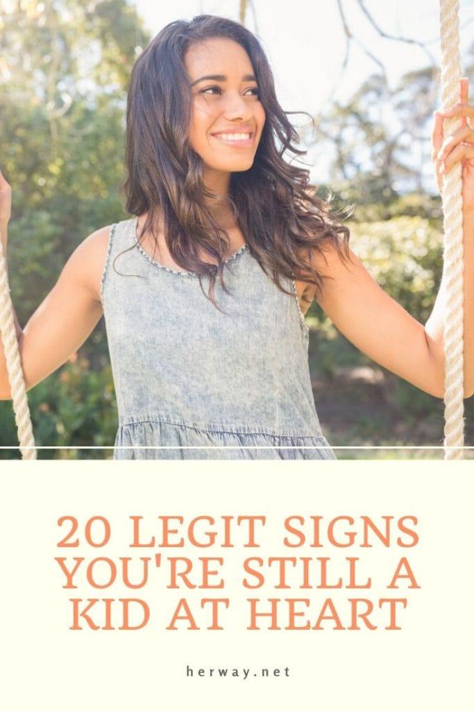 20 Legit Signs You're Still A Kid At Heart
