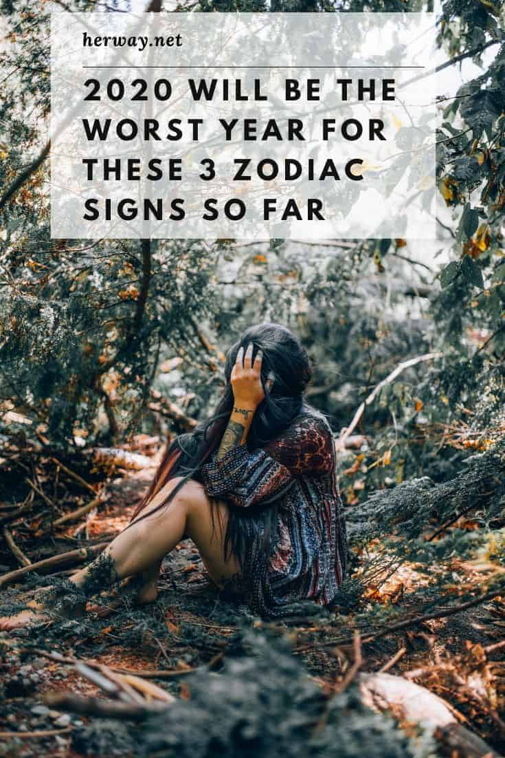 2021 Will Be The Worst Year For These 3 Zodiac Signs So Far