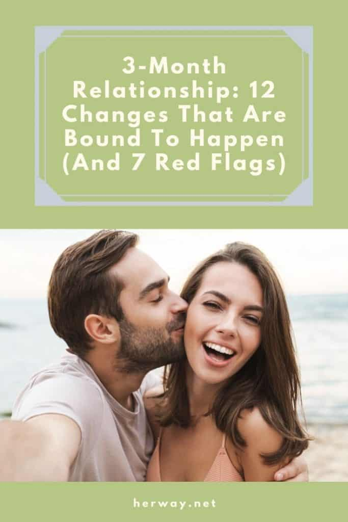 3-Month Relationship: 12 Changes That Are Bound To Happen (And 7 Red Flags)