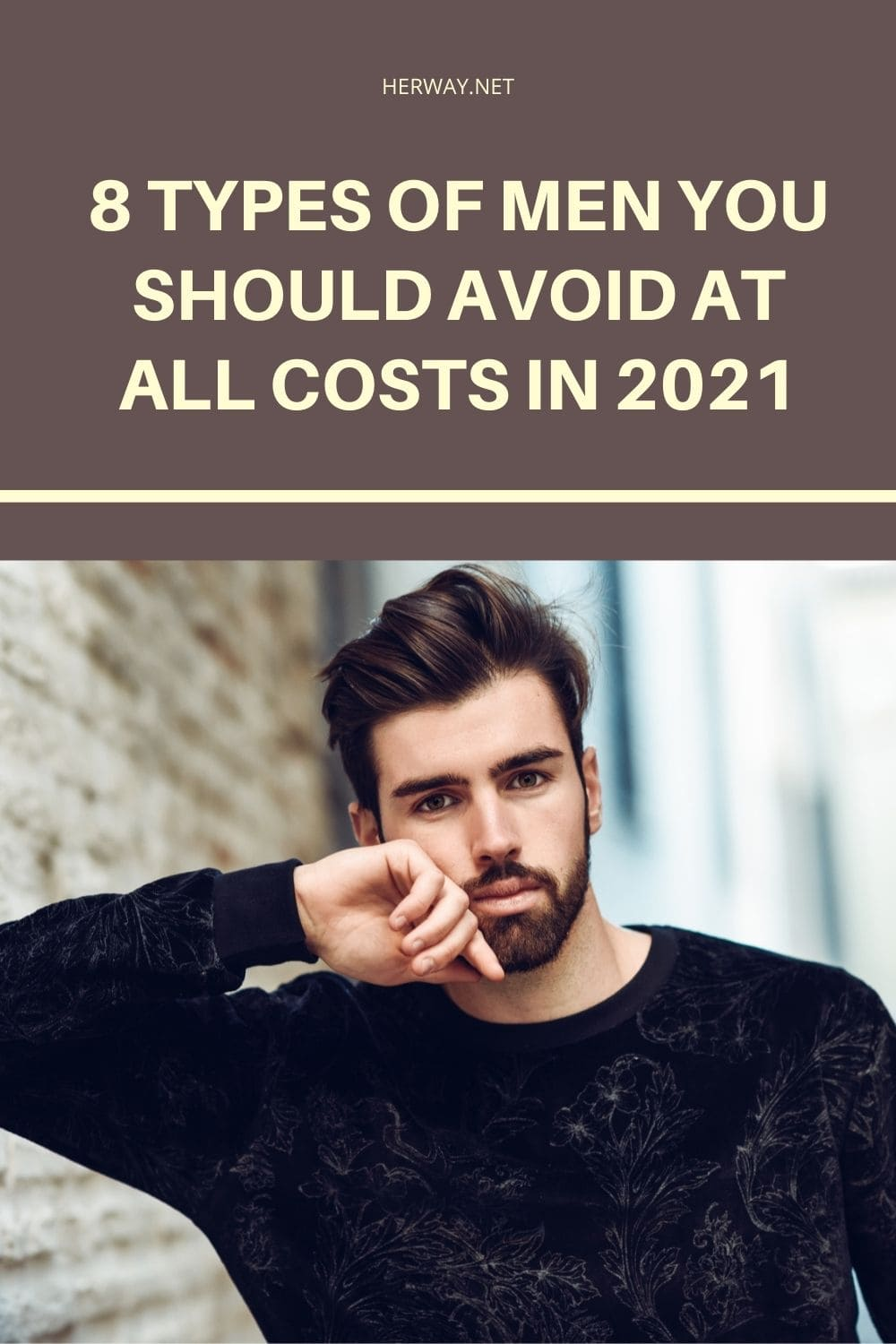 8 Types Of Men You Should Avoid At All Costs In 2021