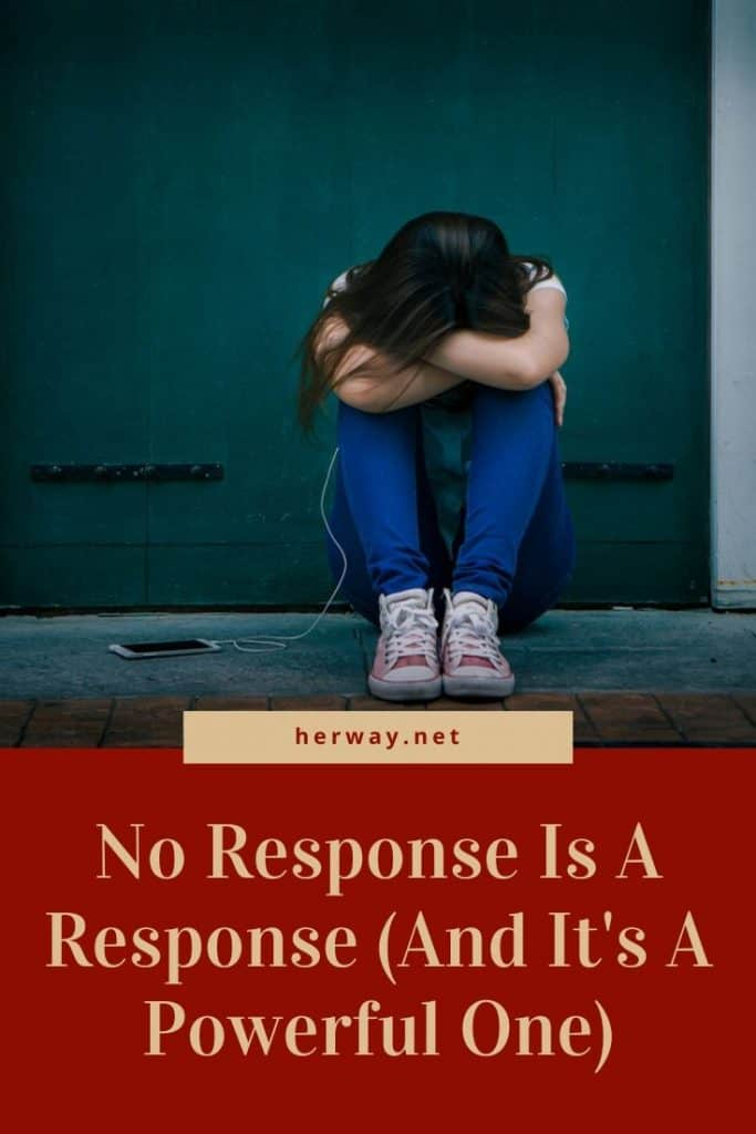 No Response Is A Response (And It's A Powerful One)