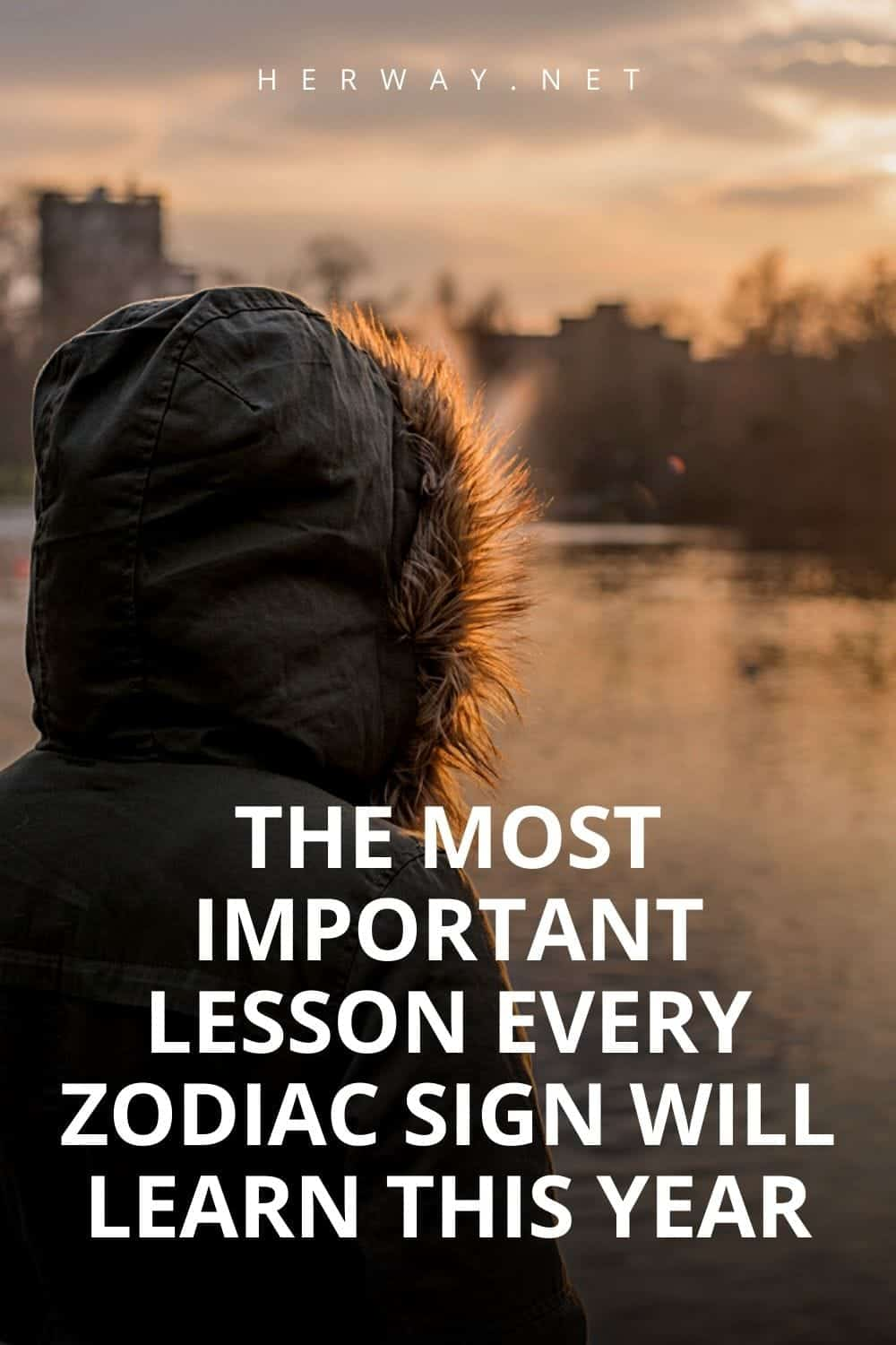 The Most Important Lesson Every Zodiac Sign Will Learn This Year