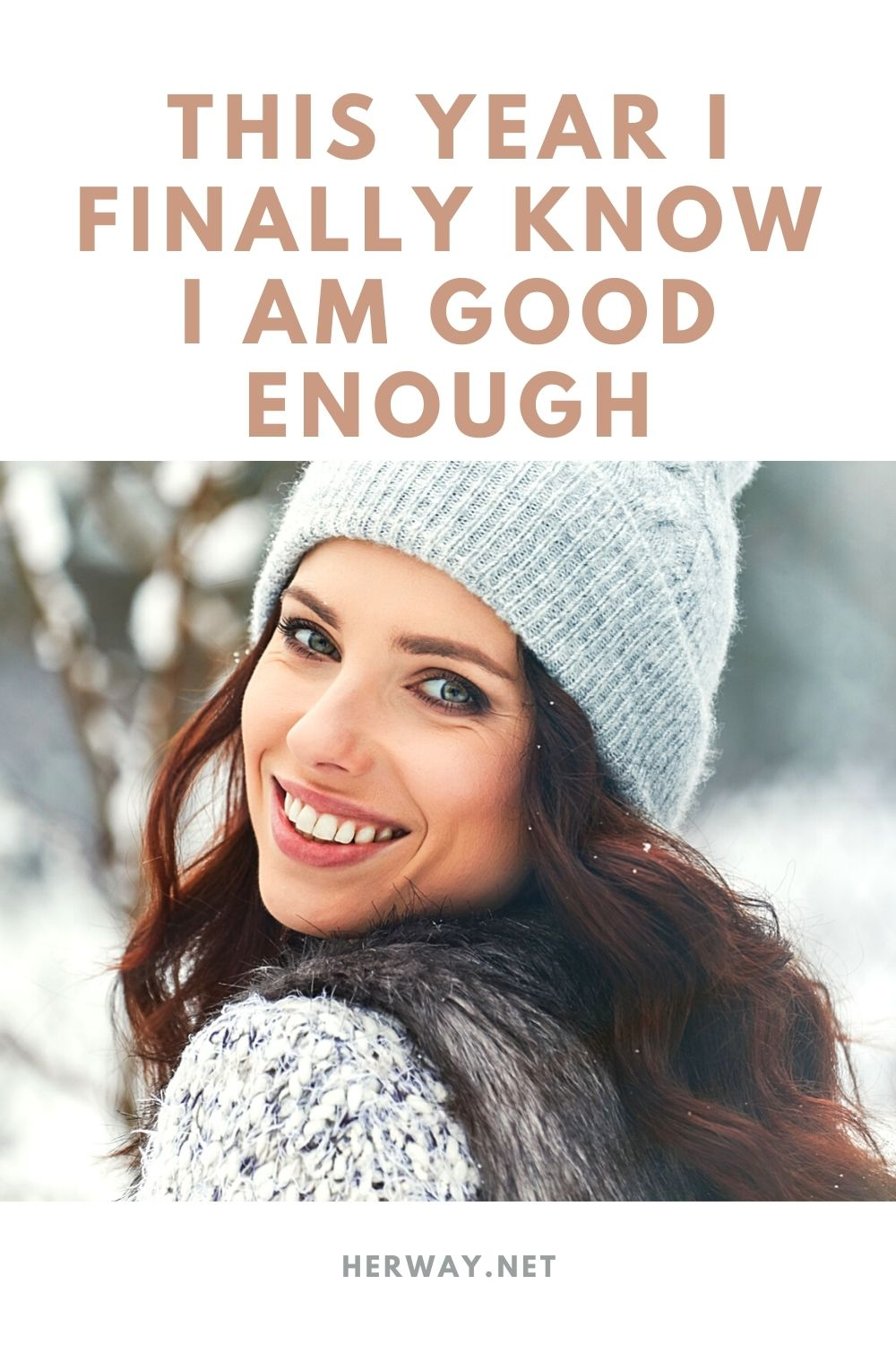 This Year I Finally Know I Am Good Enough