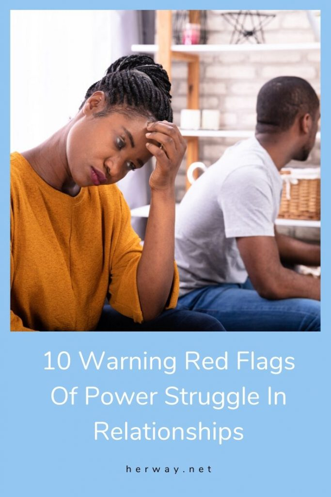 10 Warning Red Flags Of Power Struggle In Relationships