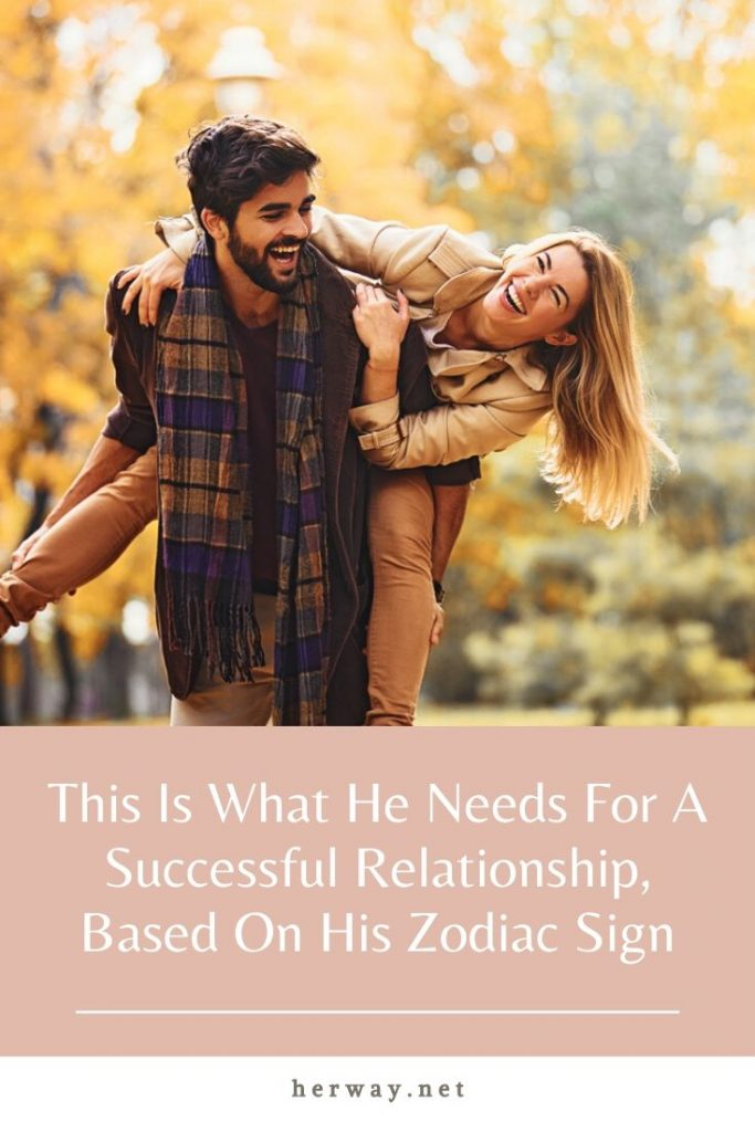 This Is What He Needs For A Successful Relationship, Based On His Zodiac Sign