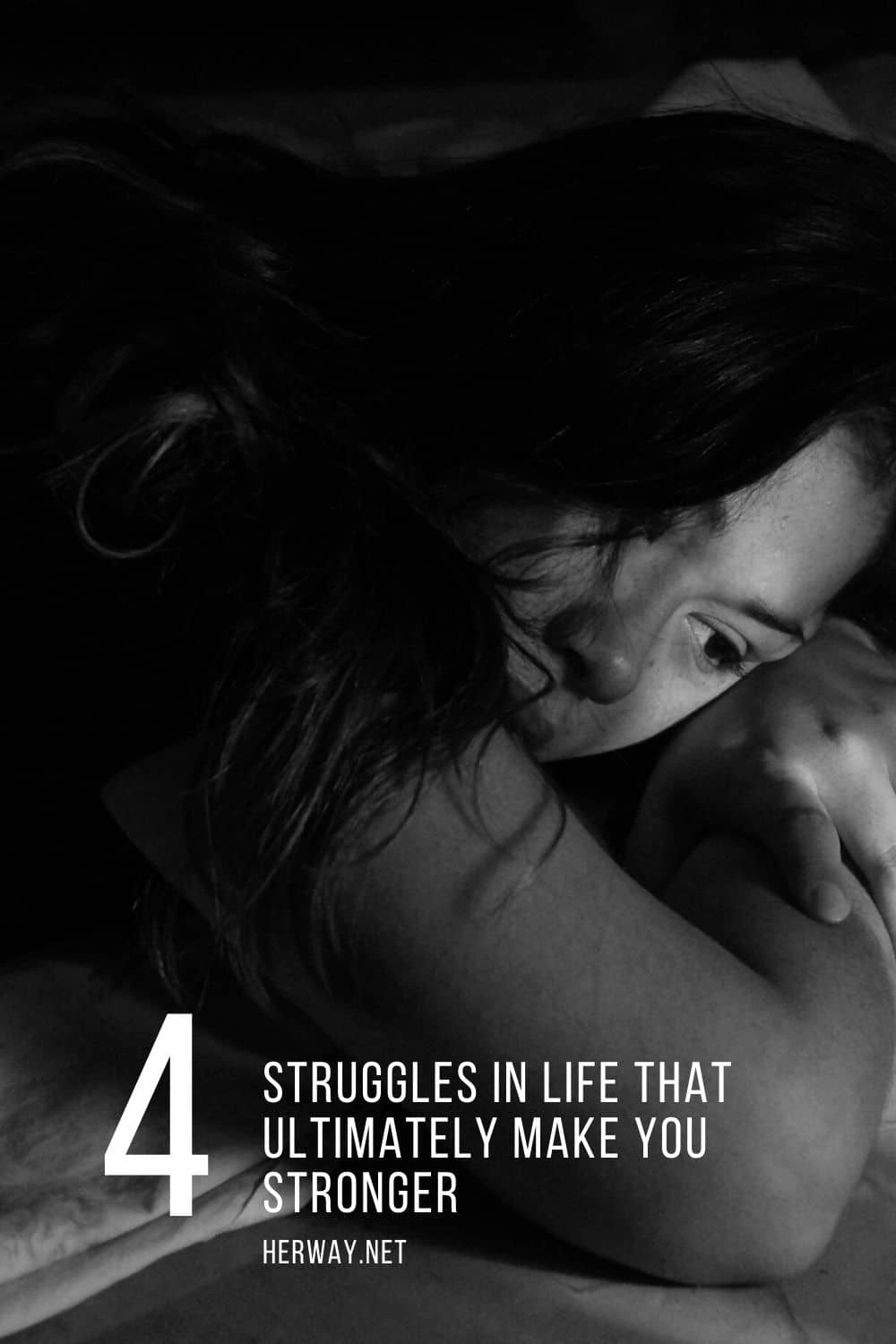 4 Struggles In Life That Ultimately Make You Stronger