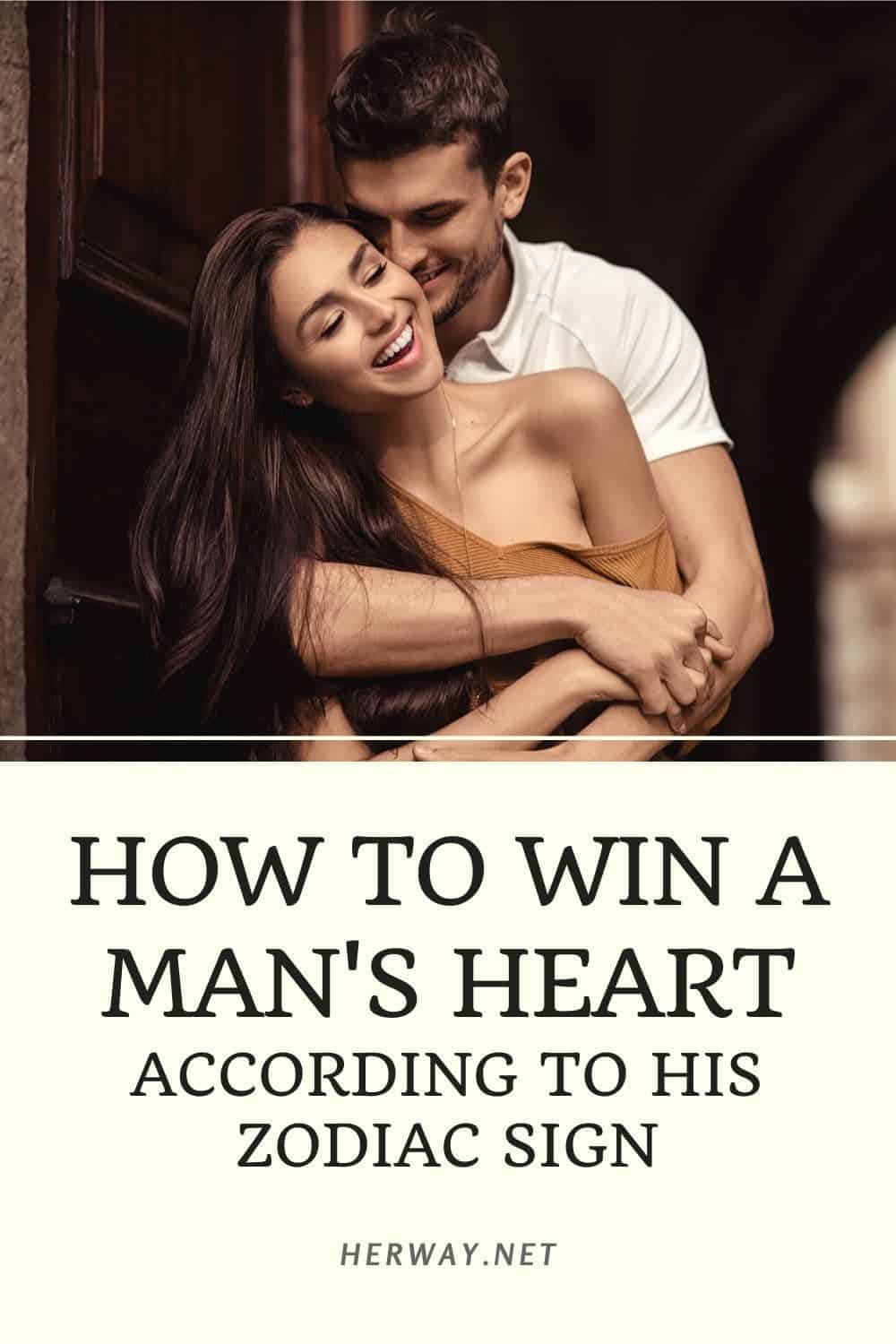 How To Win A Man's Heart According To His Zodiac Sign