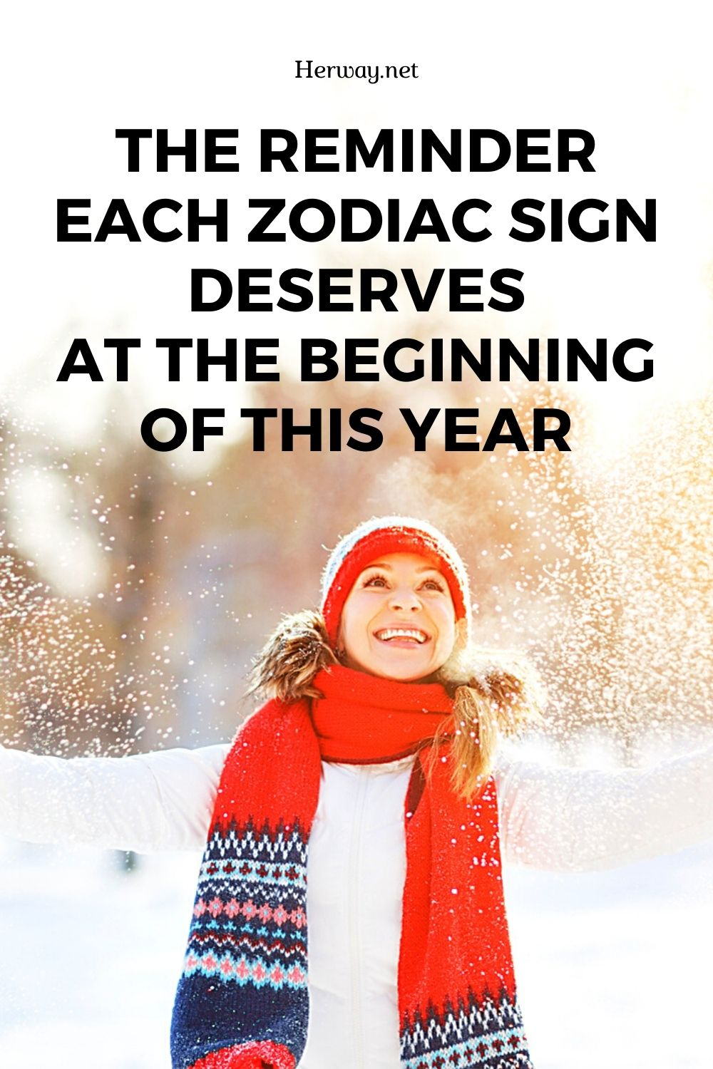 The Reminder Each Zodiac Sign Deserves At The Beginning Of This Year