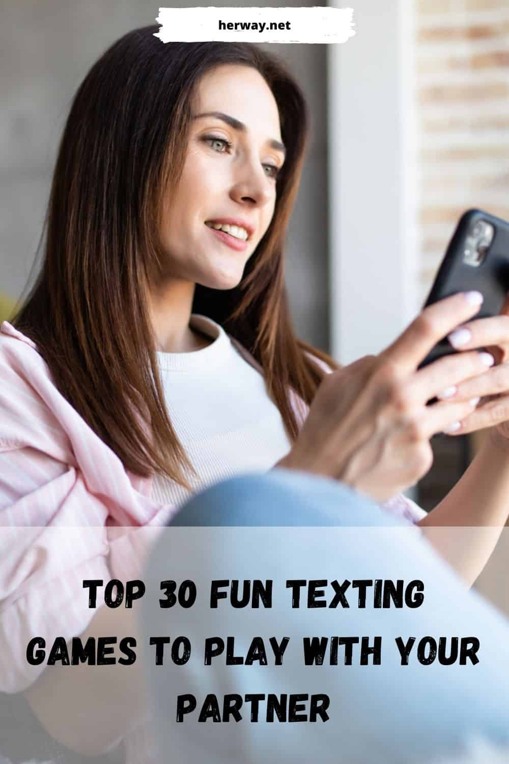 Top 30 Fun Texting Games To Play With Your Partner