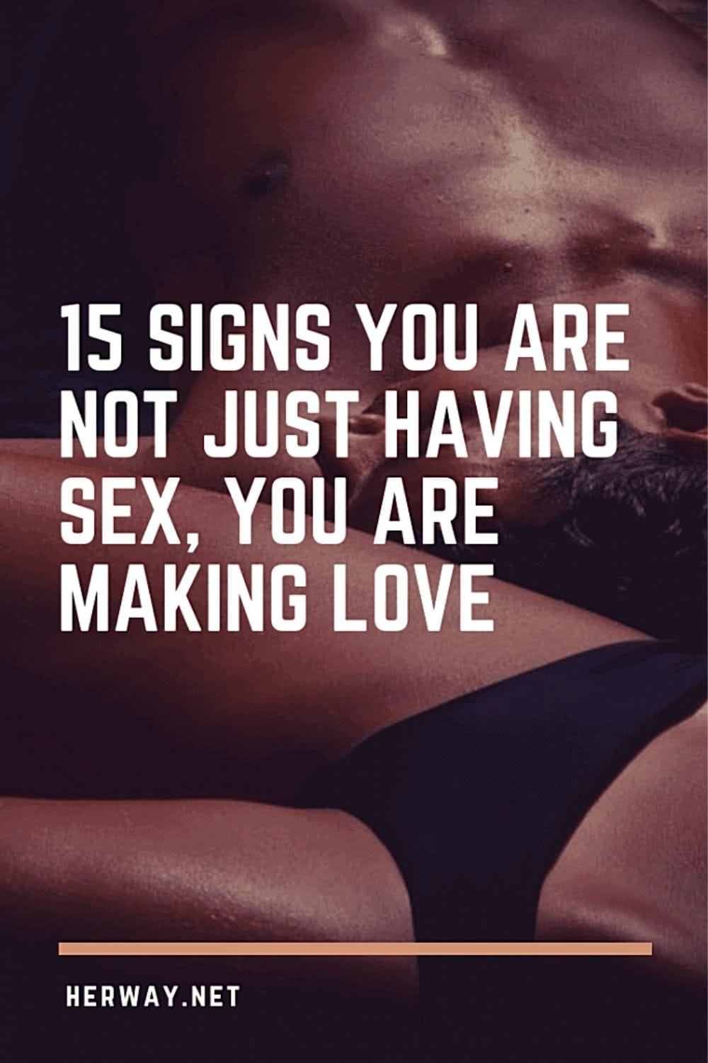 15 Signs You Are Not Just Having Sex, You Are Making Love
