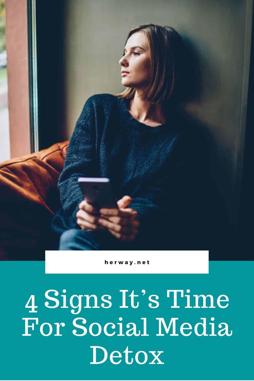 4 Signs It's Time For Social Media Detox