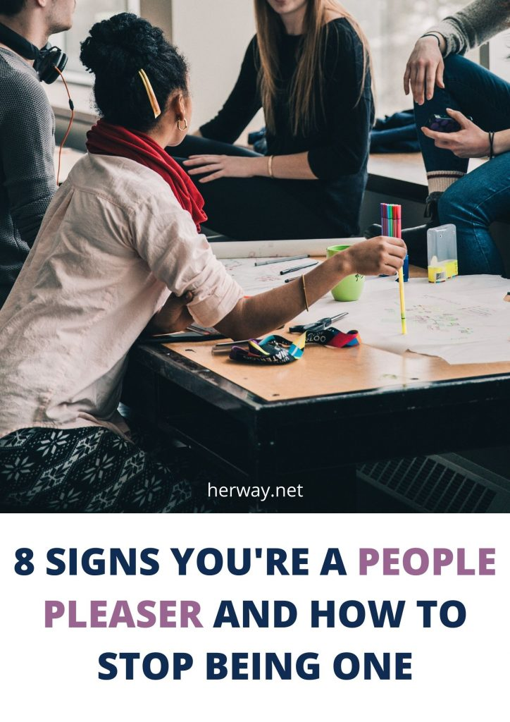 8 Signs You're A People Pleaser And How To Stop Being One