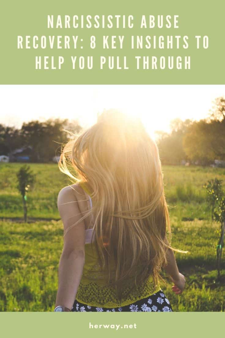 Narcissistic Abuse Recovery 8 Key Insights To Help You Pull Through Pinterest