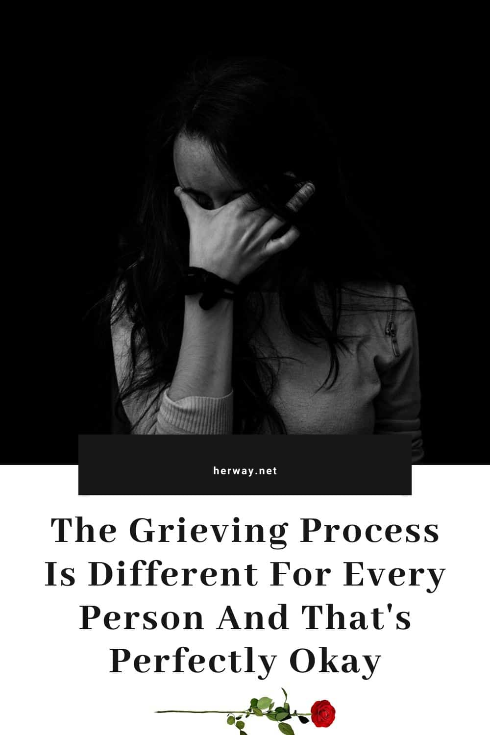 The Grieving Process Is Different For Every Person And That's Perfectly Okay