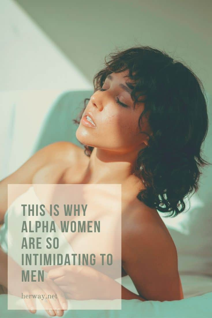 This Is Why Alpha Women Are So Intimidating To Men