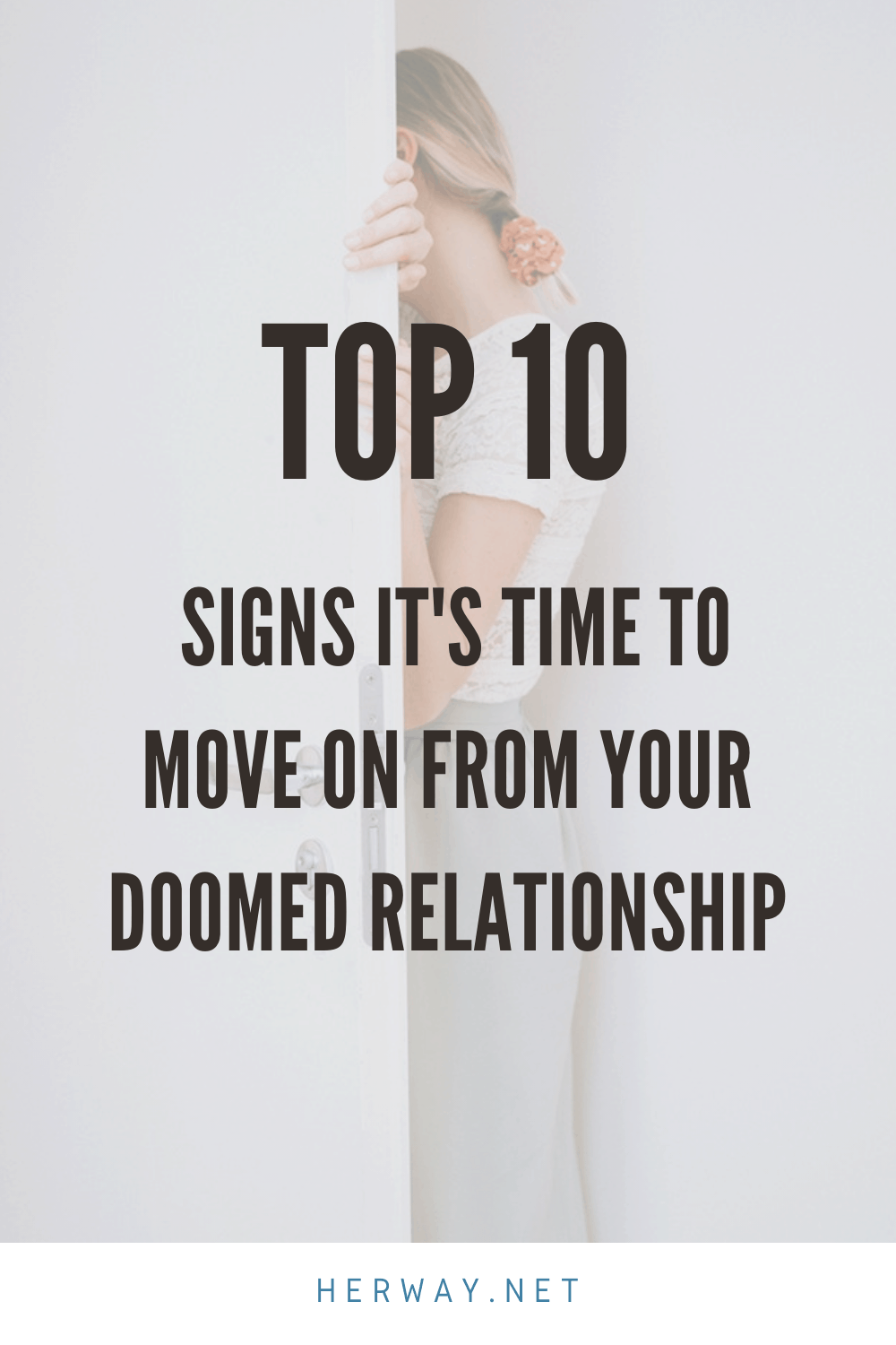 Top 10 Signs It's Time To Move On From Your Doomed Relationship Pinterest