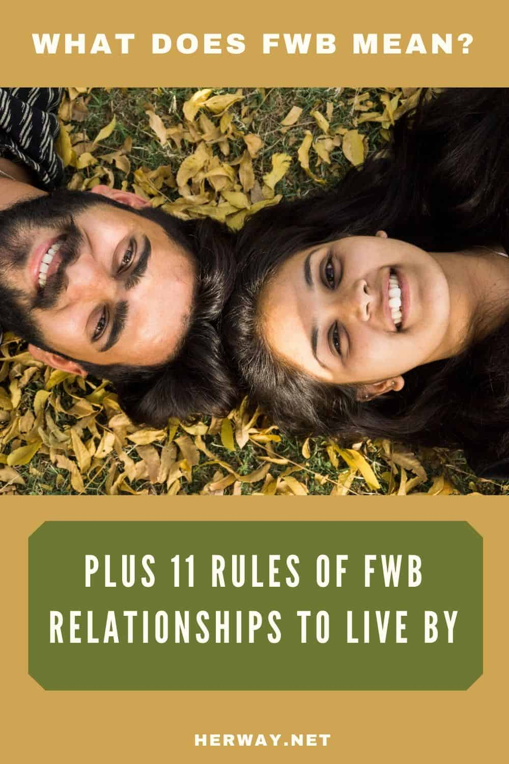 What Does FWB Mean? Plus 11 Rules Of FWB Relationships To Live By pinterest