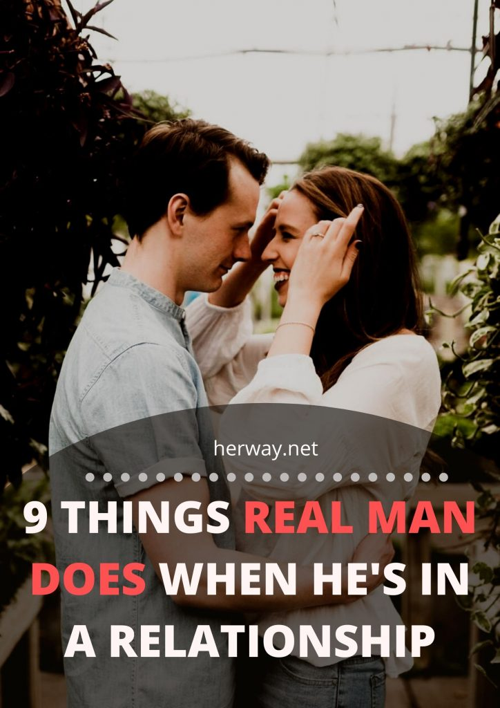 9 Things Real Man Does When He's In A Relationship